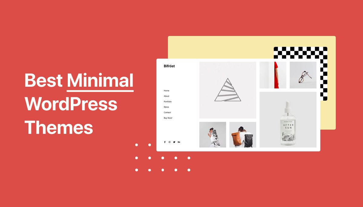 Top 12 Best Minimal Wordpress Themes: Editor's pick
