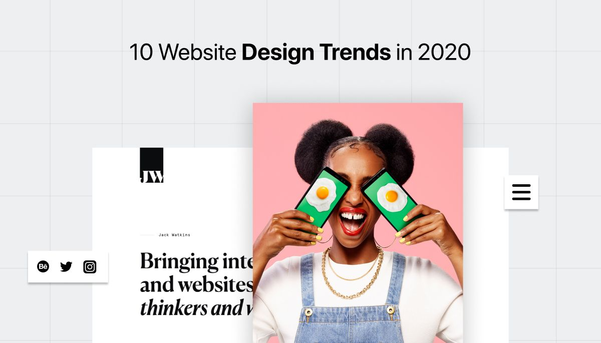 10 Undeniable Website Designs Trends in 2020