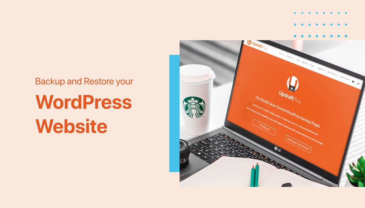How to Backup & Restore your WordPress Website (UpdraftPlus)