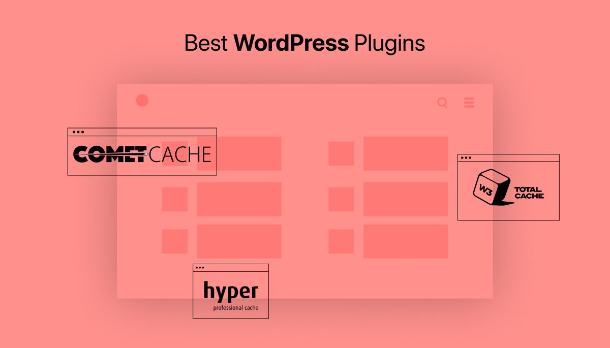 best caching plugins for your wordpress website