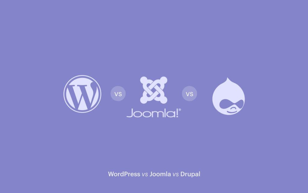 WordPress vs Joomla vs Drupal The Ultimate Guide