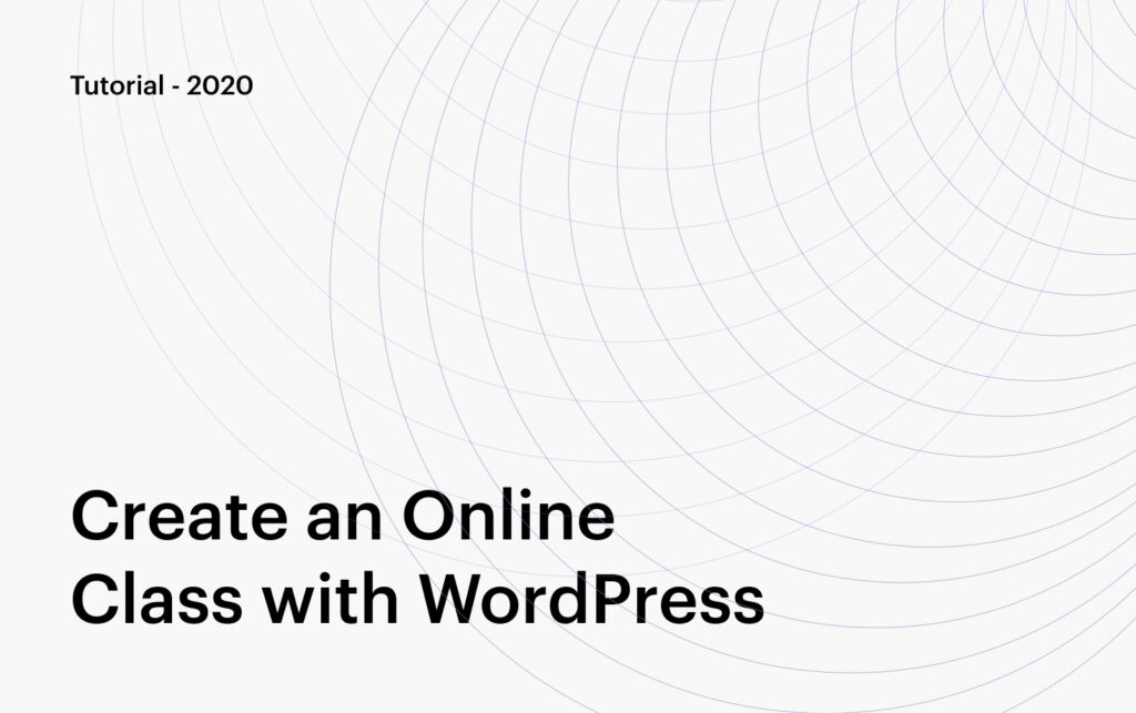 How to Create an Online Class with WordPress