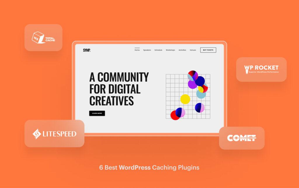 6 Best WordPress Caching Plugins