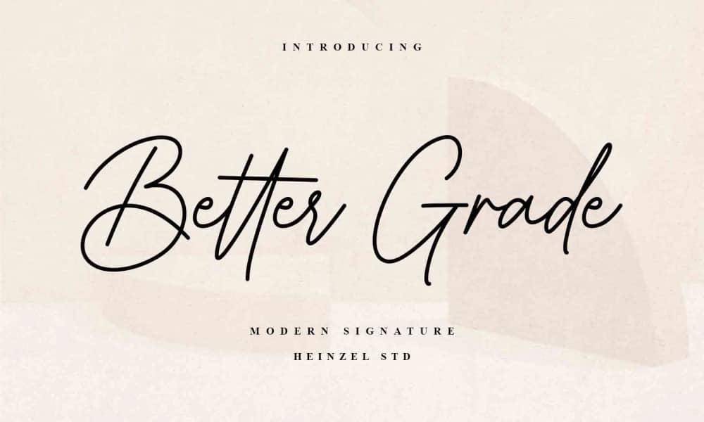 Better Grade - A Modern Signature Script