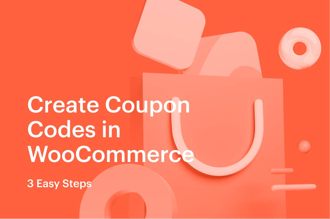 How To Create Coupon Codes in WooCommerce – 3 Easy Steps