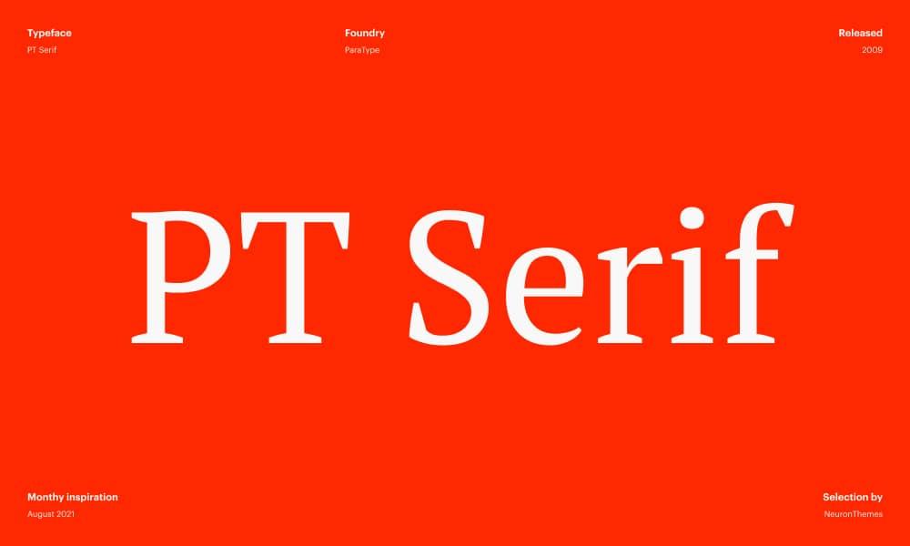 PT Serif - Beautiful Free Google Fonts 2021