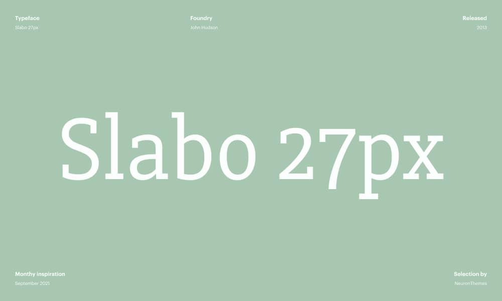 Slabo 27px Best Free Google Fonts for 2021 1